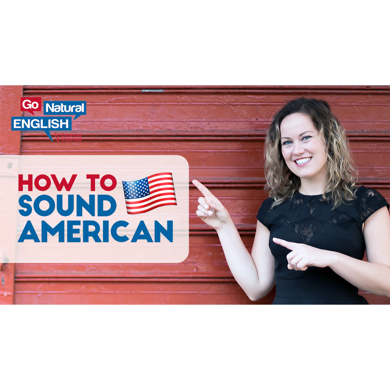 8 Ways To Speak With A North American Accent | Go Natural