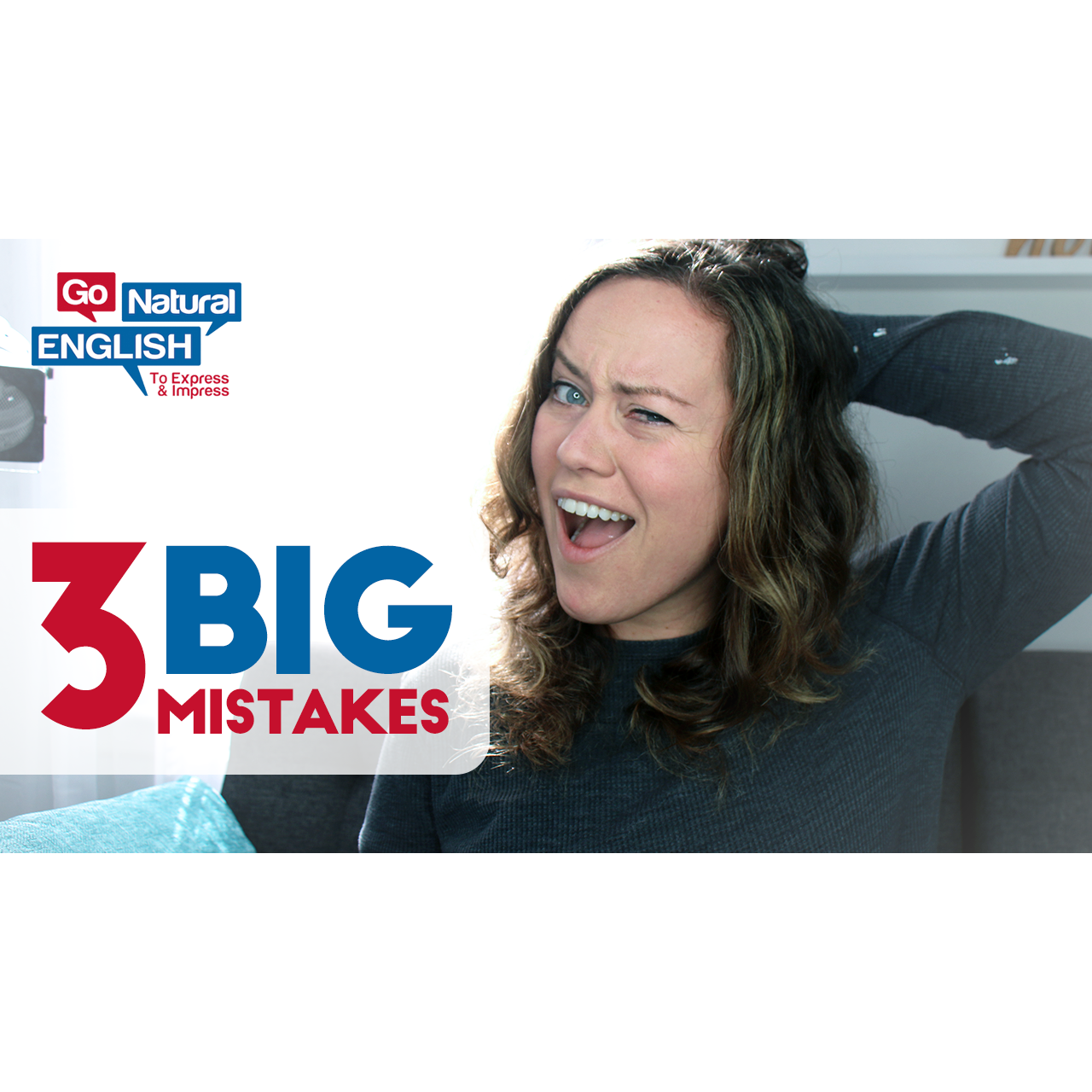 3 Big Mistakes In Your English Listening Skills | Go Natural English